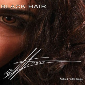 Der Horst – Black Hair