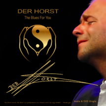 Der Horst - THE BLUES FOR YOU